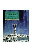 Leisure and Life Satisfaction Foundational Perspectives Third Edition with power web card
