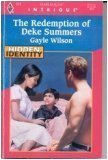 The Redemption of Deke Summers (Hidden Identity, Book 1) (Harlequin Intrigue Series #414) (0373224141) by Gayle Wilson