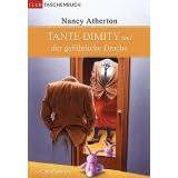"""Tante Dimity und der gef�hrliche Drachevon """"Nancy Atherton"""""""