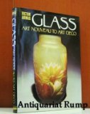 Glass: Art Nouveau to Art Deco (360876223X) by Arwas, Victor