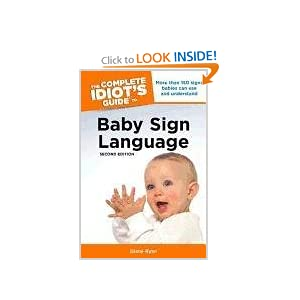 The Complete Idiot's Guide to Ba Sign Language