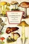 Champignons comestibles et veneneux