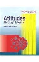 Attitudes Through Idioms (Second Edition)