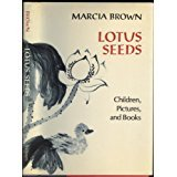 Lotus Seeds: Children, Pictures, and Books