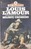 The Sacketts # 6 Mojave Crossing (0553126032) by Louis L'amour