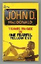 One Fearful Yellow Eye (0330026682) by JOHN D. MACDONALD