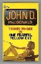 One Fearful Yellow Eye (0330026682) by JOHN D. MACDONALD