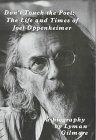 Dont Touch the Poet: The Life and Times of Joel Oppenheimer : A Biography