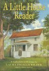 A Little House Reader: A Collection of Writings (0060263946) by Wilder, Laura Ingalls