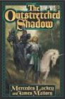 The Outstretched Shadow (The Obsidian Mountain Trilogy, 1) (0765302195) by Lackey, Mercedes