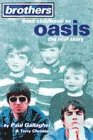 Brothers from Childhood to Oasis: The...