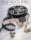 Hollywood Jewels: Movies, Jewelry, Stars