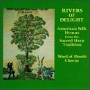 Rivers of Delight / Folk Hymns