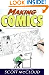 Making Comics: Storytelling Secrets o...