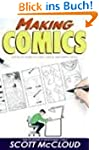 Making Comics: Storytelling Secrets o...