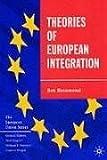 Theories of European Integration (The European Union Series)