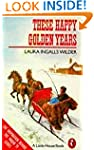 These Happy Golden Years (Puffin Books)
