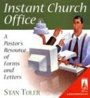 Instant Church Office: A Pastor's Resource of Forms and Letters (0834118335) by Stan Toler