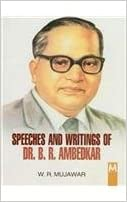 Speeches and Writings of Dr. B.R.Ambedkar