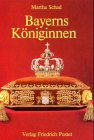 img - for Bayerns Koniginnen (German Edition) book / textbook / text book