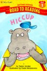 Hiccup (Road to Reading: Getting Started: Mile 1) (0307261034) by Taylor Jordan