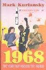 1968: The Year That Rocked the World (0224062514) by Mark Kurlansky