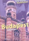 Jdisches Budapest / Jewish Budapest:...