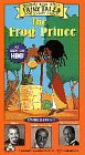 The Frog Prince - Happily Ever After: Fairy Tales for Every Child [VHS]