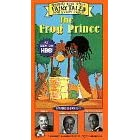 The Frog Prince - Happily Ever After: Fairy Tales for Every Child: $28.00