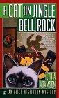 A Cat on Jingle Bell Rock (An Alice Nestleton Mystery) (0451194586) by Adamson, Lydia