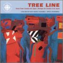 Tree Line: Music from Canada and Japan