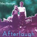 Songtexte von Meg Hentges - Afterlaugh