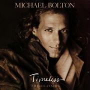 Michael Bolton - Timeless Vol.1: the Classics - Zortam Music