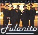 Fulanito - The Remixes: Fulanito - Zortam Music