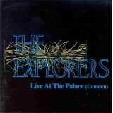 Live at the Camden Palaceby The Explorers