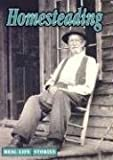 Homesteading (Real Life Stories)