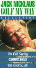 Jack Nicklaus:Golf My Way