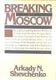 Breaking with Moscow, Arkady N. Shevchenko