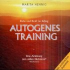 Autogenes Training: Entspannungs�bungen