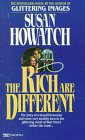 Rich Are Different, Susan Howatch
