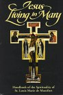 img - for Jesus Living in Mary: Handbook of the Spirituality of St. Louis Marie de Montfort book / textbook / text book