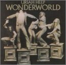 Wonderworld by Uriah Heep
