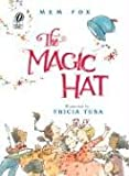 The Magic Hat (0152057153) by Fox, Mem