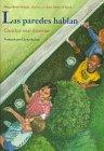 img - for Las paredes hablan: Cuentan mas historias book / textbook / text book