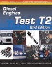 img - for ASE Test Prep: Medium/Heavy Duty Truck: T2 Diesel Engines (Delmar's Test Preparation Series) book / textbook / text book