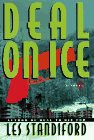 Deal on Ice: A Novel (0060176202) by Standiford, Les