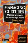 Managing Cultures: Making Strategic Relationships Work (047195571X) by Hall, Wendy