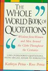 The Whole World Book Of Quotations: Wisdom From Women And Men Around The Globe Throughout The Centuries 3,000 Overlookd Quotations From Abigail Adams To Zoroaster (0201622580) by Petras, Kathryn