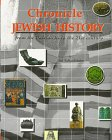 Chronicle of Jewish History from the Patriarchs to the 21st Century: From the Patriarchs to the 21st Century