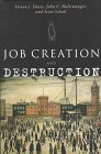 Job Creation and Destruction (0262041529) by Steven J. Davis